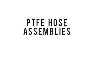PTFE--HOSE--ASSEMBLIES