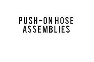 push on hose assemblies